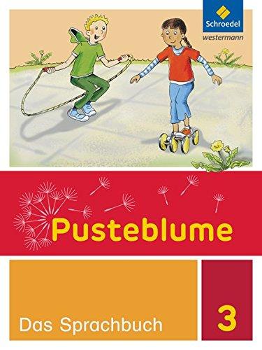 9783507424937: Pusteblume. Das Sprachbuch 3. Schülerband. Berlin, Brandenburg, Mecklenburg-Vorpommern, Sachsen-Anhalt und Thüringen: Ausgabe 2015