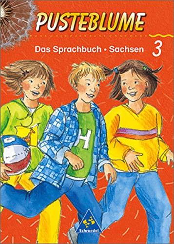 Pusteblume. Das Sprachbuch 3. Schülerband. Schulausgangsschrift. Sachsen: