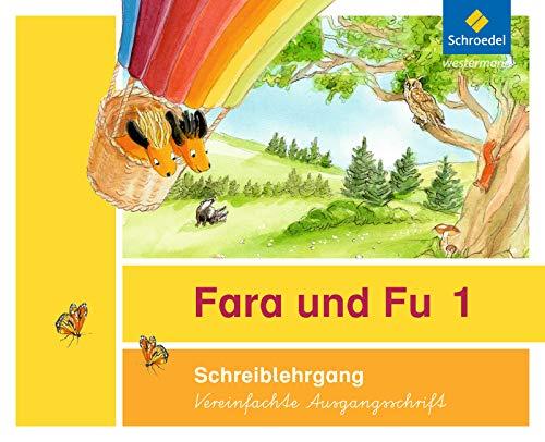 9783507427785: Fara und Fu. Schreiblehrgang. Vereinfachte Ausgangsschrift: Ausgabe 2013