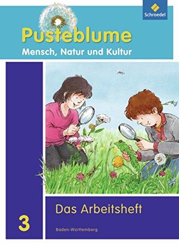 9783507429307: Pusteblume 3. Mensch, Natur und Kultur. Arbeitsheft. Baden-Württemberg: Ausgabe 2010