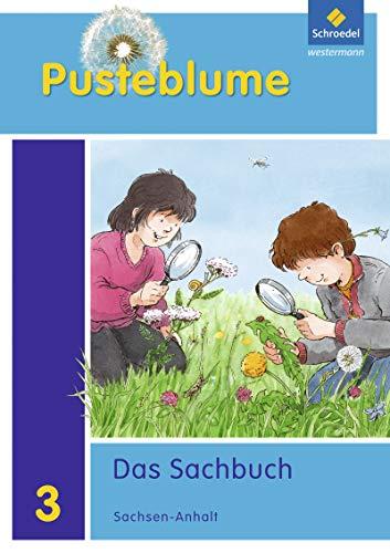 9783507429390: Pusteblume. Das Sachbuch 3. Schülerband. Sachsen-Anhalt: Ausgabe 2011