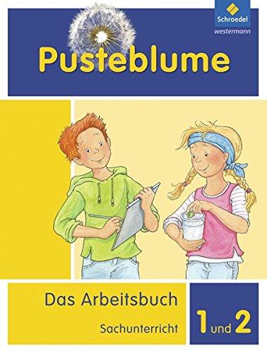 9783507429901: Pusteblume. Das Arbeitsbuch Sachunterricht 1 und 2. Arbeitsbuch. Allgemeine Ausgabe: Ausgabe 2013