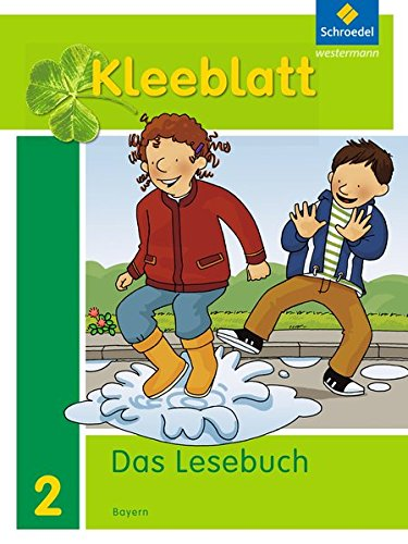 9783507433823: Kleeblatt 2. Sch�lerband. Das Lesebuch. Bayern: Ausgabe 2014