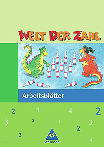 9783507442122: Welt der Zahl 2. Arbeitsheft. Hessen, Rheinland-Pfalz, Saarland. Neubearbeitung