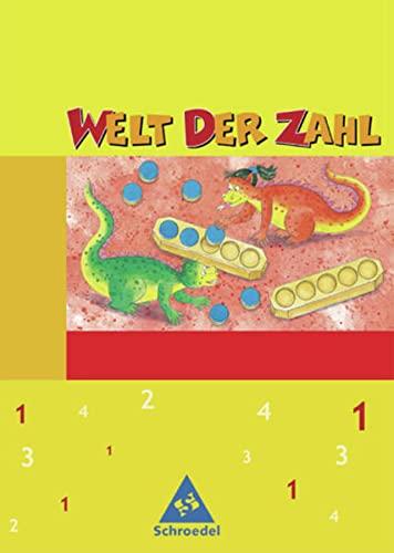 9783507450615: Welt der Zahl - Ausgabe 2003-2005 für Grundschulen. Ausgaben 2003 - 2005 für Grundschulen: Welt der Zahl 1. Schülerband. Nordrhein-Westfalen