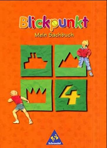 9783507458086: Blickpunkt - Mein Sachbuch, Ausgabe Baden-W�rttemberg, 4. Schuljahr