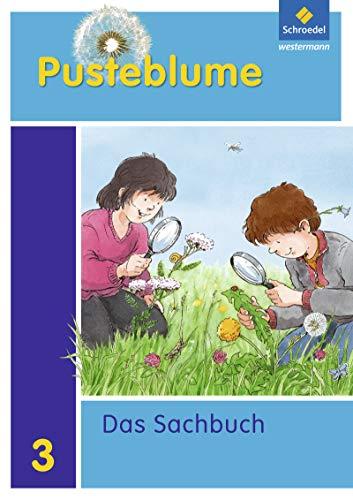 9783507462830: Pusteblume. Das Sachbuch 3. Sch�lerband. Rheinland-Pfalz: Ausgabe 2011