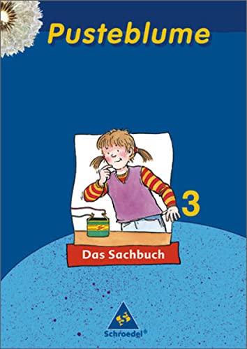 9783507467637: Pusteblume. Das Sachbuch 3. Schülerband. Rheinland-Pfalz