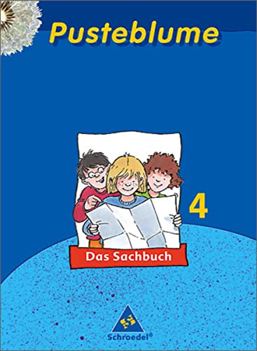 9783507467644: Pusteblume. Das Sachbuch 4. Schülerband. Rheinland-Pfalz.- Ausgabe 2006