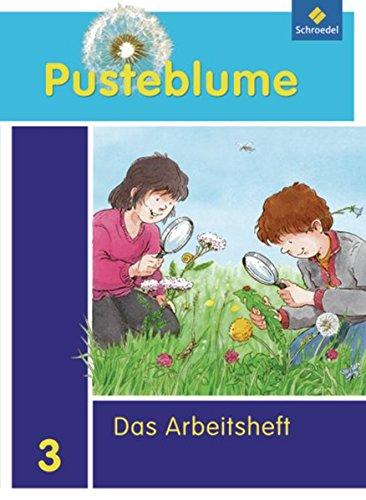 9783507469532: Pusteblume. Das Sachbuch 3. Arbeitsheft. Nordrhein-Westfalen
