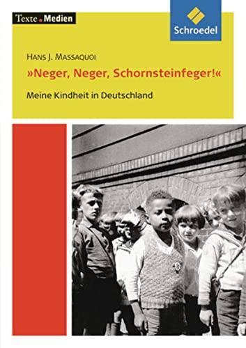 9783507470026: Neger, Neger, Schornsteinfeger. Textausgabe mit Materialteil: Meine Kindheit in Deutschland