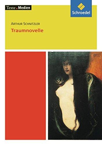 Texte.Medien: Traumnovelle, Textausgabe mit Materialien: Arthur Schnitzler