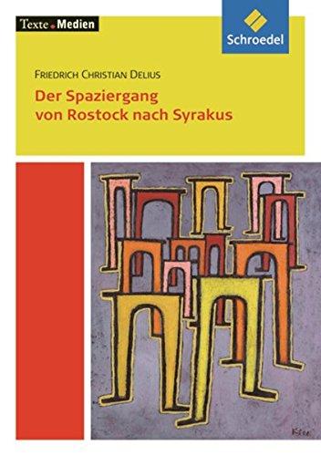 9783507470125: Der Spaziergang von Rostock nach Syrakus.Textausgabe mit Materialteil