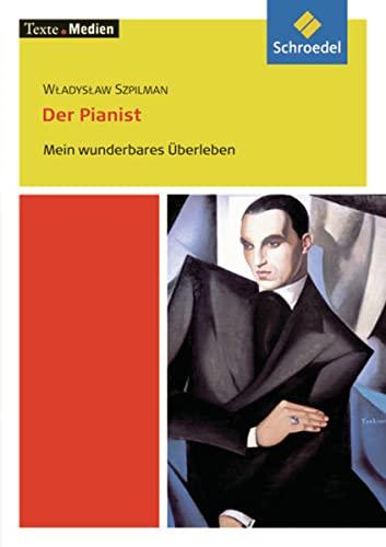 9783507470231: Der Pianist. Mein wunderbares Überleben: Textausgabe mit MaterialienTexte.Medien