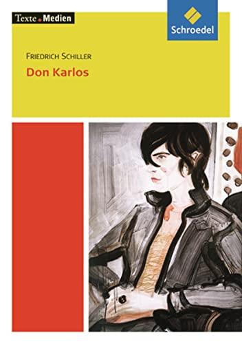 Don Karlos - Textausgabe mit Materialien: Friedrich Schiller