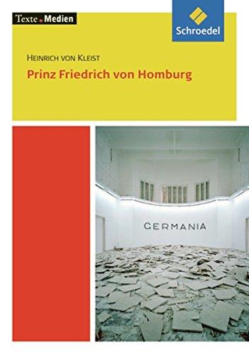 Prinz Friedrich von Homburg: Lektüre 10 -: Kleist, Heinrich Von