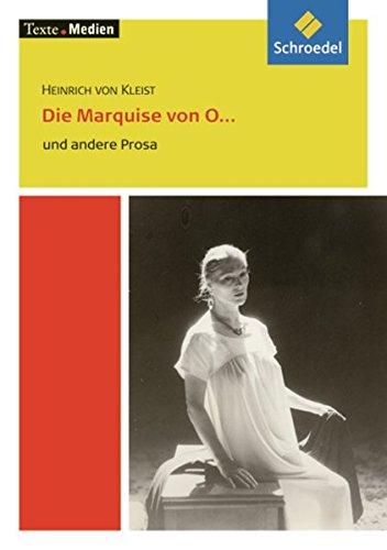 Die Marquise von O... und andere Prosa: Kleist, Heinrich Von