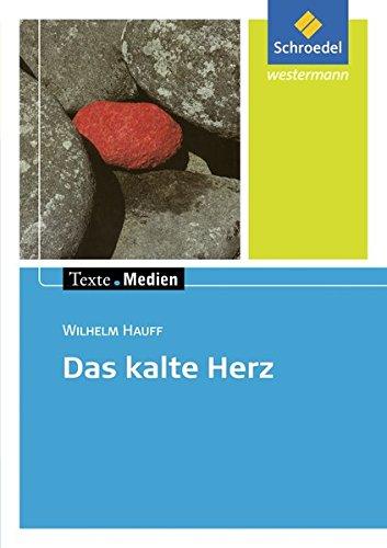 Das kalte Herz. Texte.Medien: Wilhelm Hauff, Barbara