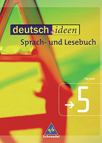 9783507475014: deutsch.ideen SI: deutsch.ideen 5. Schülerband. Sekundarstufe 1. Hessen