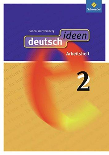 9783507476172: deutsch ideen 2. Arbeitsheft. Baden-Württemberg