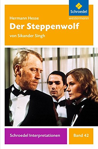 9783507477407: Der Steppenwolf. Schroedel Interpretationen: Der Steppenwolf