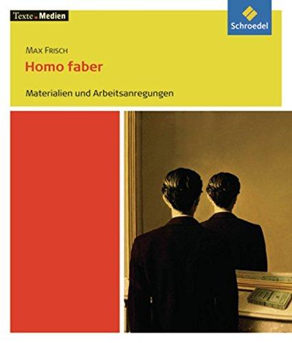9783507478053: Homo faber: Materialien und Arbeitsanregungen