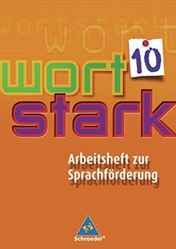 9783507481503: Wortstark. Werkstattheft 10. Arbeitsheft zur Sprachförderung