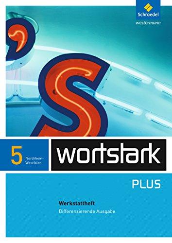 9783507482814: wortstark. Werkstattheft 5 - Differenzierende NRW-Ausgabe