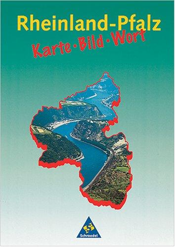 9783507505056: Rheinland-Pfalz. Karte, Bild, Wort. RSR.