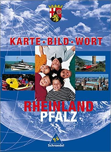 9783507505278: Karte Bild Wort. Grundschulatlanten - Ausgabe 2001: Rheinland-Pfalz. Karte, Bild, Wort. Schülerband. Grundschulatlas. (Lernmaterialien)