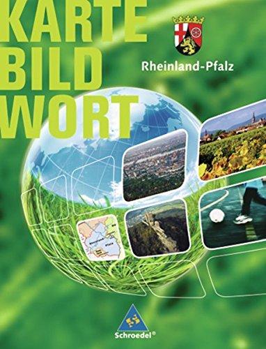 9783507505438: Karte Bild Wort. Grundschulatlanten - Ausgabe 2007/2008: Rheinland-Pfalz. Karte Bild Wort: Grundschulatlas. Schülerband