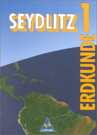 9783507524804: Seydlitz Erdkunde 1. Klasse 5/6. Schülerband.