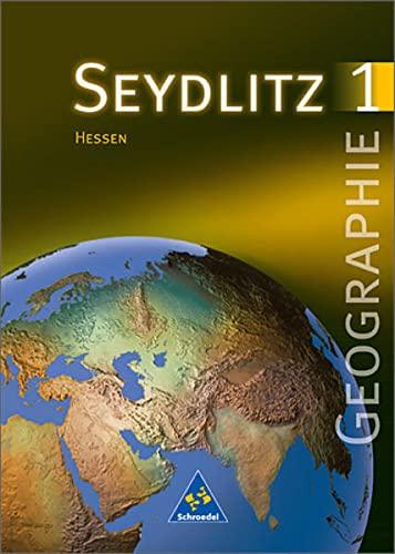 9783507526204: Seydlitz Geographie - Gymnasium SI - Neubearbeitung / Seydlitz Geographie - Ausgabe 1999 f�r die Sekundarstufe I an Gymnasien in Hessen: Sch�lerband 1 (Kl. 5 / 6)