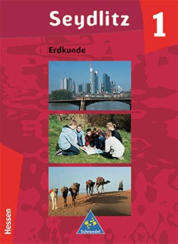 9783507527058: Seydlitz Erdkunde 1. Schülerband. Hessen. 5./6. Schuljahr. Förderstufe, Realschule. (Lernmaterialien)