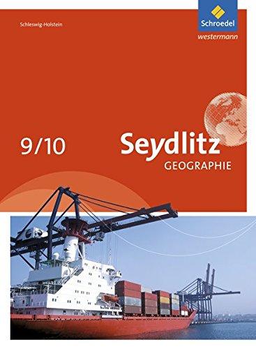 9783507531154: Seydlitz Erdkunde 9 / 10. Schülerband. Schleswig-Holstein: Ausgabe 2014