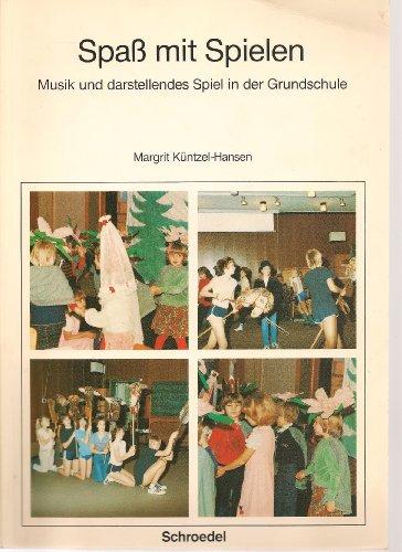 9783507621398: Spass mit Spielen. Musik und darstellendes Spiel in der Grundschule. Sch�lerband