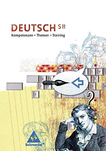 9783507698222: Deutsch S II: Kompetenzen - Themen - Training. Grundband