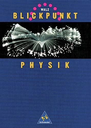 9783507761322: Blickpunkt Physik. Schülerband.