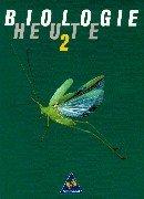 Biologie heute 2. Schülerbuch. 7. - 10.: Bredemeier, Karsten