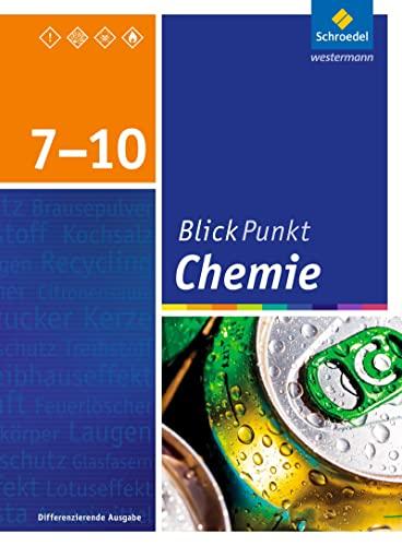9783507765535: Blickpunkt Chemie 7 - 10. SChülerband. Oberschulen und Realschulen. Niedersachsen: Ausgabe 2015