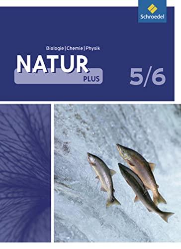 9783507766754: Natur plus 5 / 6. Schülerband. Gesamtschule. Nordrhein-Westfalen: Ausgabe 2010
