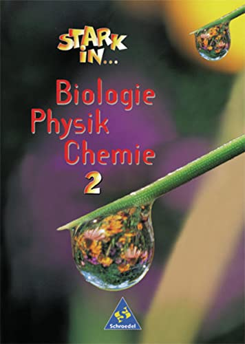 9783507768758: Stark in Biologie, Physik, Chemie 2. Sch�lerband: Lernstufen 7-9
