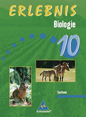 9783507770041: Erlebnis Biologie10. Schülerband. Mittelschule. Sachsen: Ausgabe 2004