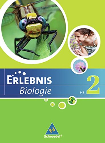 9783507771628: Erlebnis Biologie 2. Schülerband. Hauptschule. Niedersachsen