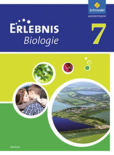 9783507775985: Erlebnis Biologie 7. Schülerband. Sachsen: Ausgabe 2012