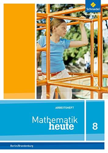 Mathematik heute 8. Arbeitsheft mit Lösungen. Sekundarstufe