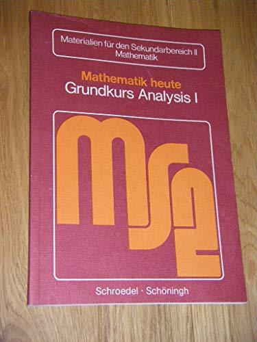 2x Mathematik heute - Grundkurs Analysis 1: Athen, Hermann/ Griesel,