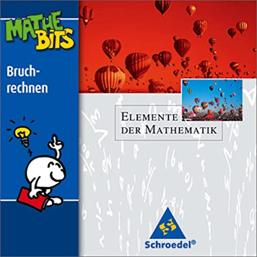 9783507837614: Elemente der Mathematik. Lernsoftware. MatheBits Bruchrechnen. CD-ROM ab Windows 95/98/NT4.0/ME/2000/XP