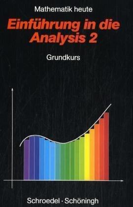 9783507839021: Mathematik heute, Sekundarstufe II, Einführung in die Analysis 2, Grundkurs