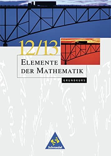 Elemente der Mathematik SII - Ausgabe 1999: Griesel, Heinz, Postel,